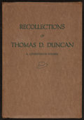 Books:Americana & American History, Thomas D. Duncan. Recollections of Thomas D. Duncan.Nashville: McQuiddy Printing Company, 1922. First edition. ...