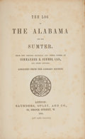 Books:Americana & American History, Commander R. Semmes. The Log of the Alabama and the Sumter.London: Saunders, Otley, and Co., 1864. Abridged fro...
