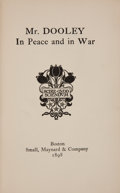 Books:Americana & American History, [Finley Peter Dunne]. Mr. Dooley in Peace and in War.Boston: Small, Maynard & Company, 1898. First edition. Twe...