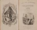 Books:Literature Pre-1900, Henry Cockton. WITH ALS. The Life and Adventures of ValentineVox, the Ventriloquist. London: 1840. First editio...