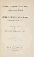 Books:World History, Crabb Robinson. Diary Reminiscence and Correspondence of Henry Crabb Robinson. London, 1869.... (Total: 3 Items)
