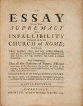 Books:Religion & Theology, Pete Whitfield. An Essay Upon the Supremacy and Infallibility Pretended to by the Church of Rome. Liverpoole, 1749. ...