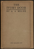 Books:Children's Books, A. A. Milne. The Ivory Door. London: Chatto & Windus,1929. First edition. Octavo. viii, 85 pages. Publisher's g...