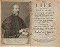 Books:Religion & Theology, The Life of the Most Learned Father Paul. London: Humphrey Moseley, Richard Marriott, 1651. Leather over boards worn and...