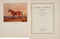 Books:World History, [Horse-Racing]. John Hervey, W. S. Vosburgh, and Robert F. Kelley. Racing in America 1665-1959. New York: Privat... (Total: 5 Items)