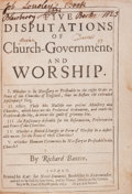 Books:Religion & Theology, Richard Baxter. Five Disputations on Church-Government, andWorship....