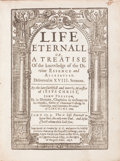 Books:Religion & Theology, John Preston. Life Eternall or, a Treatise of the Knowledge of the Divine Essence and Attributes....