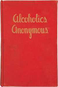 [Alcoholics Anonymous]. [Bill Wilson]. Alcoholics Anonymous