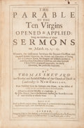 Books:Religion & Theology, Thomas Shepard. The Parable of the Ten Virgins Opened & Applied.... London: printed by J. H. for John Rothwell, 1660...