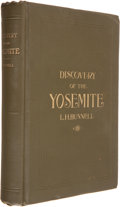 Books:Natural History Books & Prints, Lafayette Houghton Bunnell. Discovery of the Yosemite. Los Angeles: G. W. Gerlicher, 1911. Fourth edition. Octavo. P...