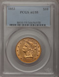 Liberty Eagles: , 1853 $10 AU55 PCGS. PCGS Population (35/56). NGC Census: (139/194).Mintage: 201,253. Numismedia Wsl. Price for problem fre...