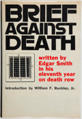 Books:Americana & American History, Edgar Smith. INSCRIBED. Brief Against Death. New York:Knopf, 1968. First edition, first printing. Presentation copy...