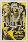 "Movie Posters:Exploitation, Rebellious Daughters (Progressive Pictures, 1938). One Sheet (27"" X41""). Exploitation.. ..."