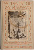 Books:Americana & American History, William H. Stewart. A Pair of Blankets. New York: BroadwayPublishing Company, [1911]. First edition. Octavo. 21...