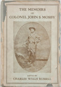 Books:World History, Charles Wells Russell, editor. The Memoirs of Colonel John S. Mosby. Boston: Little, Brown, and Company, 1917. F...