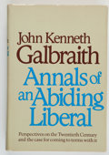 Books:Americana & American History, John Kenneth Galbraith. INSCRIBED. Annals of an AbidingLiberal. Boston: Houghton Mifflin Company, 1979. First e...