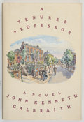 Books:Americana & American History, John Kenneth Galbraith. INSCRIBED. A Tenured Professor.Boston: Houghton Mifflin Company, 1990. First edition. ...