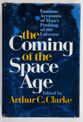 Books:Science & Technology, Arthur C. Clarke [Selected and Edited by]. SIGNED. The Coming of the Space Age....