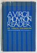 Books:Music & Sheet Music, Virgil Thompson. SIGNED. A Virgil Thompson Reader. Boston: Houghton Mifflin Company, 1981. First edition. Signed b...