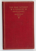 Books:Americana & American History, Edward Everett Hale. SIGNED. The Man Without a Country.And Its History. Boston: J. Stillman Smith & Company,[1...