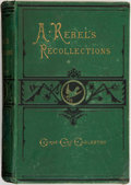 Books:World History, George Cary Eggleston. A Rebel's Recollections. New York:Hurd and Houghton, 1875. First edition. Octavo. 260 pa...