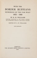 Books:Americana & American History, R. H. Williams. With the Border Ruffians. Memories of theFar West 1852-1868. Toronto: The Musson Book Company, ...