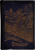 Books:Americana & American History, John O. Casler. Four Years in the Stonewall Brigade.Guthrie: State Capital Printing Company, 1893. ...