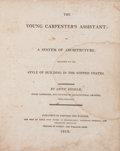 Books, Owen Biddle. The Young Carpenter's Assistant. Philadelphia:Johnson and Warner, 1810. Second edition. Quarto. [62] p...
