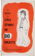 Books:Children's Books, [Maurice Sendak, illustrator]. Gladys Baker Bond. Seven LittleStories on Big Subjects. New York: Anti-Defamation Le...