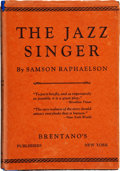 Books:Literature 1900-up, Samson Raphaelson. The Jazz Singer. New York: Brentano'sPublishers, [1925].. First edition. Presentation copy,...