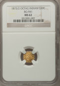 California Fractional Gold: , 1873/2 50C Indian Octagonal 50 Cents, BG-941, High R.5, MS62 NGC.NGC Census: (1/0). PCGS Population (6/16). (#10799)...