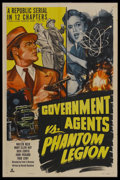 "Movie Posters:Serial, Government Agents vs. Phantom Legion (Republic, 1951). One Sheet (27"" X 41""). Action Serial. Starring Walter Reed, Mary Elle..."