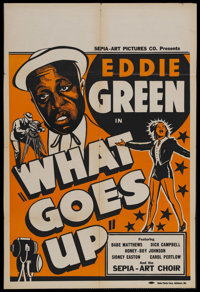 """What Goes Up (Sepia Art Pictures Company, 1939). One Sheet (27"""" X 41""""). Comedy. Starring Eddie Green, Dick Cam..."""