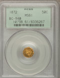 California Fractional Gold: , 1872 50C Indian Octagonal 50 Cents, BG-940, R.4, MS61 PCGS. PCGSPopulation (4/63). NGC Census: (0/14). (#10798)...