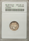 Barber Dimes: , 1903-S 10C --Cleaned--ANACS. AU Details, Net XF45. NGC Census:(3/41). PCGS Population (8/83). Mintage: 613,300. Numismedia ...