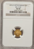 California Fractional Gold: , 1876/5 $1 Indian Octagonal 1 Dollar, BG-1129, R.4 AU58 NGC. NGCCensus: (2/2). PCGS Population (18/63). (#10940)...