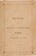 Books:Literature Pre-1900, [Charles Dickens]. Report of the Dinner Given to CharlesDickens, in Boston, February 1st, 1842. Boston: William...