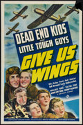 "Movie Posters:Adventure, Give Us Wings (Universal, 1940). One Sheet (27"" X 41""). Adventure....."