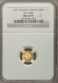 California Fractional Gold, 1872 50C Indian Round 50 Cents, BG-1048, Low R.4, MS65 ProoflikeNGC....
