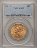 Liberty Eagles: , 1881-S $10 MS62 PCGS. PCGS Population (324/35). NGC Census:(457/27). Mintage: 970,000. Numismedia Wsl. Price for problem f...