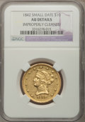 Liberty Eagles: , 1842 $10 Small Date--Improperly Cleaned--NGC Details. AU. NGC Census: (29/89). PCGS Population (8/15). Numismedia Wsl. Pri...