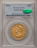 Liberty Eagles, 1850 $10 Small Date XF45 PCGS. CAC....
