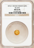 California Fractional Gold: , 1872/1 25C Indian Round 25 Cents, BG-870, R.3, MS63 Prooflike NGC.NGC Census: (8/17). (#710731)...