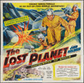 """Movie Posters:Serial, The Lost Planet (Columbia, 1953). Six Sheet (81"""" X 81""""). Serial.. ..."""
