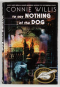 Books:Signed Editions, Connie Willis. SIGNED. To Say Nothing of the Dog. New York: Bantam Books, [1998]. First edition, first printing....