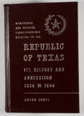 Books:Non-fiction, Anson Jones. Memoranda and Official Correspondence Relating to the Republic of Texas, Its History and Annexation. Ch...