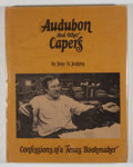 Books:First Editions, John H. Jenkins. Audubon and Other Capers. Austin: PembertonPress, 1976. First edition. Quarto. 120 pages. Publishe...