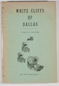 Books:Signed Editions, George H. Santerre. SIGNED. White Cliffs of Dallas. Dallas: Book Craft, [1955]. Centennial edition. Signed. Octa...