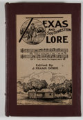 Books:First Editions, J. Frank Dobie. Texas and Southwestern Lore. Austin: TexasFolk-Lore Society, 1927. First edition. Octavo. 259 pages...