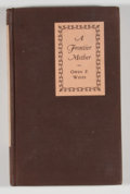 Books:First Editions, Owen P. White. A Frontier Mother. New York: Minton, Balch,1929. First edition. Octavo. 101 pages. Publisher's b...